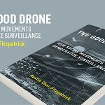 The Good Drone – How Social Movements Democratize Surveillance