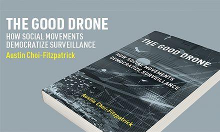 The Good Drone – How Social Movements Democratize Surveillance